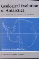 Cover of: Geological evolution of Antarctica | International Symposium on Antarctic Earth Sciences (5th 1987 Cambridge, England)