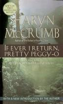 Cover of: If ever I return, pretty Peggy-O