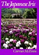 Cover of: The Japanese iris