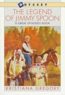 Cover of: The legend of Jimmy Spoon