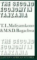 Cover of: The second economy in Tanzania | T. L. Maliyamkono