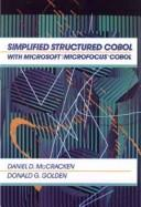 Cover of: Simplified structured cobol with microsoft/microfocus COBOL