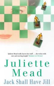 Cover of: Jack shall have Jill | Juliette Mead