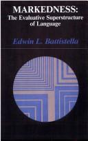 Cover of: Markedness | Edwin L. Battistella