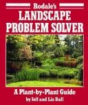 Cover of: Rodale's landscape problem solver | Jeff Ball
