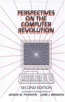 Cover of: Perspectives on the computer revolution | edited with commentaries by Zenon W. Pylyshyn and Liam J. Bannon.