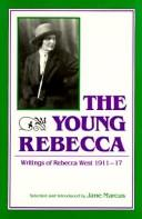 Cover of: The young Rebecca | Rebecca West