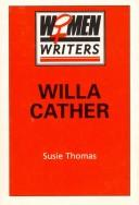 Willa Cather by Susie Thomas