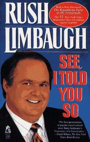 Cover of: See, I told you so | Rush Limbaugh