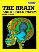 Cover of: The brain and nervous system