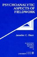 Cover of: Psychoanalytic aspects of fieldwork | Jennifer C. Hunt