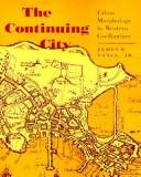 Cover of: The continuing city
