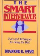 Cover of: The smart interviewer