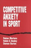 Cover of: Competitive anxiety in sport