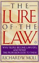 Cover of: The lure of the law | Richard Moll