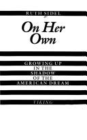 Cover of: On her own | Ruth Sidel