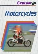 Cover of: Motorcycles | Ellen Kahaner