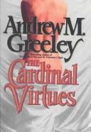 Cover of: The cardinal virtues