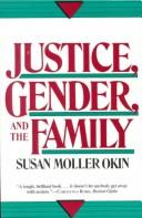 Cover of: Justice, gender, and the family | Susan Moller Okin