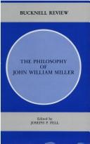 Cover of: The Philosophy of John William Miller |