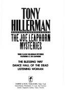 Cover of: The Joe Leaphorn mysteries: three classic Hillerman mysteries featuring Lt. Joe Leaphorn