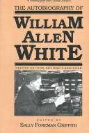 Cover of: The autobiography of William Allen White