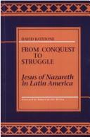 Cover of: From conquest to struggle | David B. Batstone