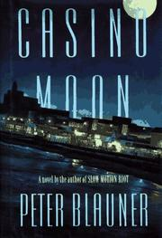 Cover of: Casino moon | Peter Blauner