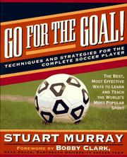 Cover of: Go for the goal!