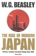 The rise of modern Japan by W. G. (William G.) Beasley, W. G. Beasley