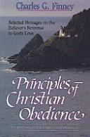 Cover of: Principles of Christian obedience