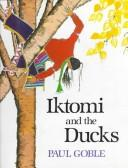 Cover of: Iktomi and the Ducks