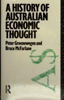 Cover of: A history of Australian economic thought | Peter D. Groenewegen