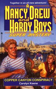 Cover of: COPPER CANYON CONSPIRACY (NANCY DREW HARDY BOY SUPERMYSTERY 21) | Carolyn Keene
