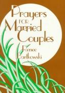 Cover of: Prayers for married couples | Renee Bartkowski