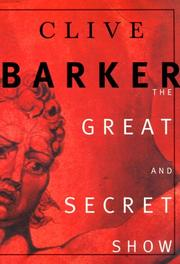 Cover of: The Great and Secret Show | Clive Barker