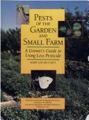 Pests of the Garden and Small Farm by Mary Louise Flint