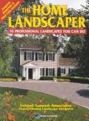 Cover of: The home landscaper
