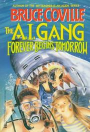 Cover of: FOREVER BEGINS TOMMORROW (AI GANG 3): FOREVER BEGINS TOMMORROW (A.I. Gang)