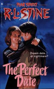 Cover of: The PERFECT DATE (FEAR STREET )  | R. L. Stine