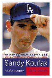 Sandy Koufax by Jane Leavy