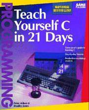 Cover of: Teach yourself C in 21 days