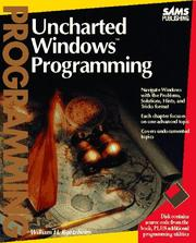 Cover of: Uncharted Windows programming | William H. Roetzheim