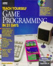Cover of: Teach yourself game-programming in 21 days | André LaMothe