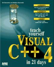 Cover of: Teach yourself Visual C++ 4 in 21 days | Ori Gurewich