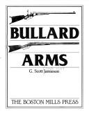 Bullard Arms by G. Scott Jamieson