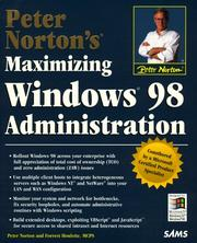Cover of: Peter Norton's Maximizing Windows 98 Administration (Peter Norton (Sams))