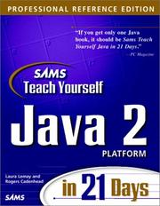 Sams Teach Yourself Java 2 Platform in 21 Days, Professional Reference Edition by Laura Lemay, Rogers Cadenhead
