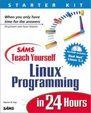 Cover of: Sams Teach Yourself Linux Programming in 24 Hours