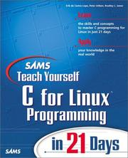 Cover of: Sams teach yourself C Linux Programming in 21 days